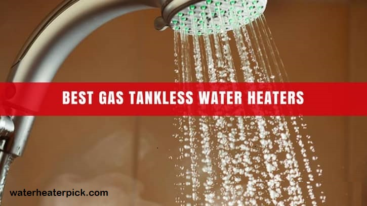best-gas-tankless-water-heater